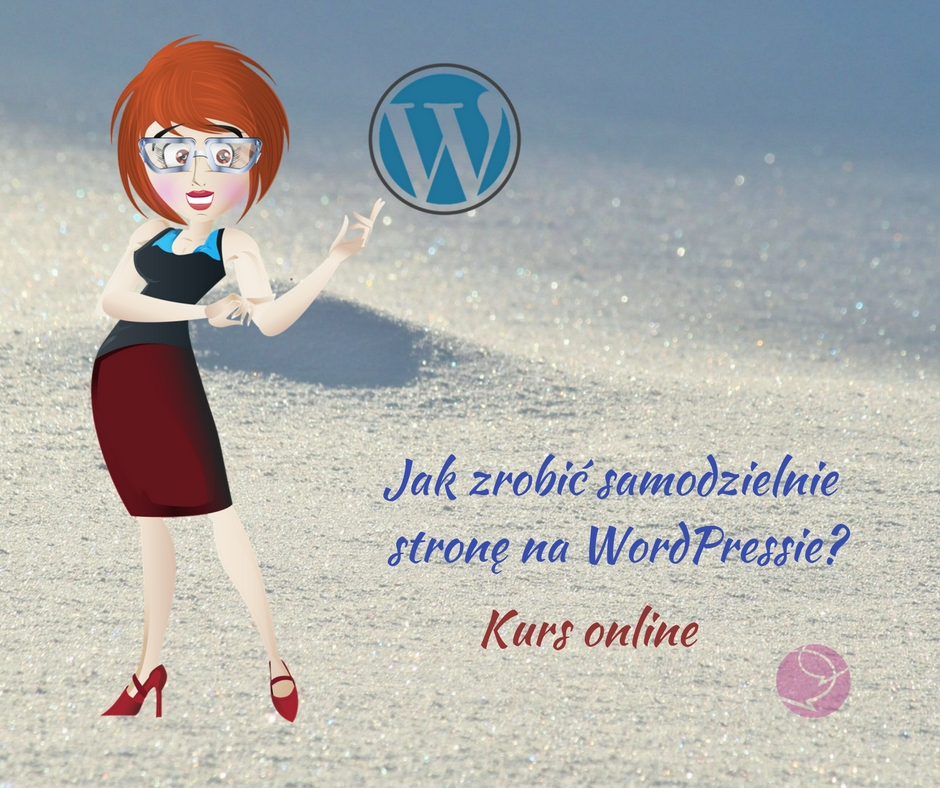 Jak zrobic samodzielnie stron na WordPressie_